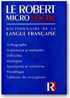 Le Robert Micro Poche. Dictionnairy de la Langue Française