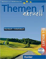 Themen aktuell 1 Kursbuch und Arbeitsbuch mit integrierter Audio-CD – Lektion 1–5 (учебник+тетрадь)