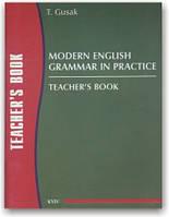 Modern English Grammar in Practice. Teacher's Book Key
