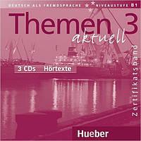 Themen aktuell 3 Audio-CDs (диски к курсу)