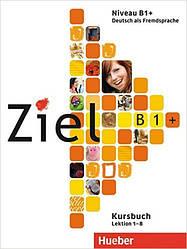 Ziel B1 Plus Paket Kursbuch + Arbeitsbuch + Lerner-CD/CD-ROM (учебник+тетрадь+диск)
