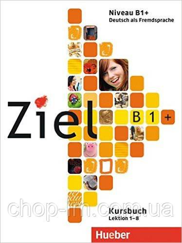 Ziel B1 Plus Paket Kursbuch + Arbeitsbuch + Lerner-CD/CD-ROM Lektion 1-8 (учебник+тетрадь+диск)