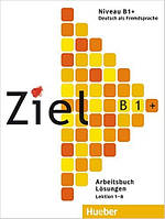 Ziel B1 Plus Arbeitsbuch + Lerner-CD/CD-ROM (рабочая тетрадь по немецкому языку + CD диск)