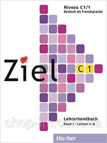 Ziel C1/1 Lehrerhandbuch (книга для учителя по немецкому языку лекции 1-6), фото 2