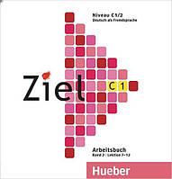 Ziel C1/2 CD zum Arbeitsbuch (CD-диск к рабочей тетради по немецкому языку)