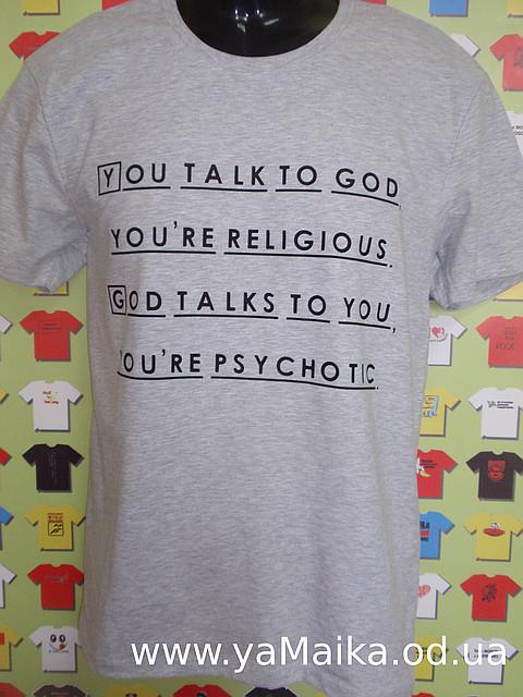 Футболка House You talk to god