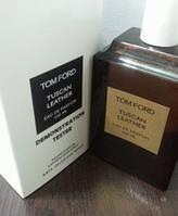 Tom Ford Tuscan Leather (тестер) парфюмированная вода