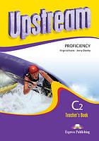 New Upstream Proficiency C2 Teacher's Book (книга для учителя)