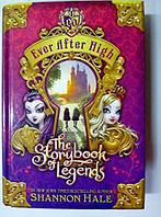 Ever After High: The Storybook of Legends книга легенд