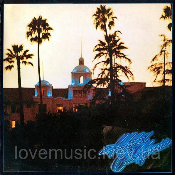 Вінілова платівка EAGLES Hotel California (1976) Vinyl (LP Record)