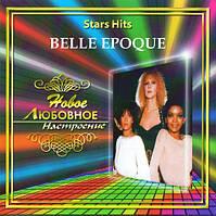 Музыкальный сд диск BELLE EPOQUE Star hits (2006) (audio cd)