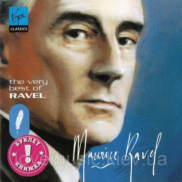 Музичний сд диск MAURICE RAVEL The very best of Ravel (2002) (audio cd)