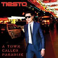Музыкальный сд диск TIESTO A town called paradise (2014) (audio cd)