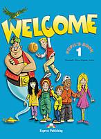 Welcome 1 Pupil's Book with Alphabet Book (учебник/підручник с алфавитом)