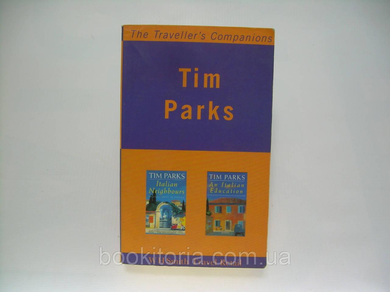 Tim Parks. Italian neighbours and an italian education (б/у).