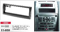 1-DIN переходная рамка CITROEN C5 2004-2008 / PEUGEOT (407) 2004-2010, (407) Coupe 2005-2011, CARAV 11-030