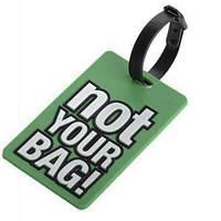 Бирка для багажа - NOT YOUR BAG!, фото 1