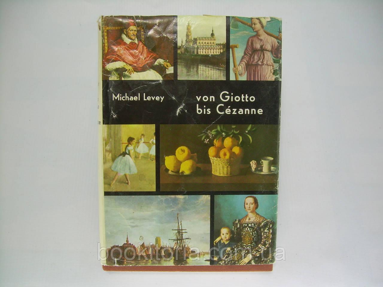 Levey M. von Giotto bis Cezanne (б/у).