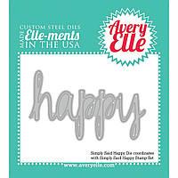 Нож для вырубки на машинке Avery Elle Simply Said Happy (811568021549)