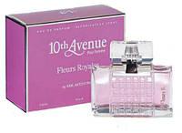 Парфюмированная вода 10th Avenue Fleurs Royales Pour Femme edp 80ml