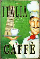 Ретро табличка металлический постер Italia Caffe