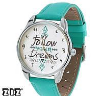 """Прикольные наручные часы """"Follow your dreams"""" ZIZ (Украина)"""
