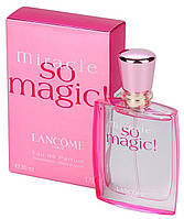 Женская оригинальная парфюмированная вода Miracle So Magic! Lancôme, 30ml NNR ORGAP /08-13