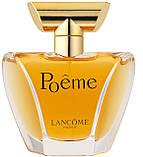 Женская оригинальная парфюмированная вода Poeme Lancôme, 30 ml NNR ORGAP /5-73, фото 5