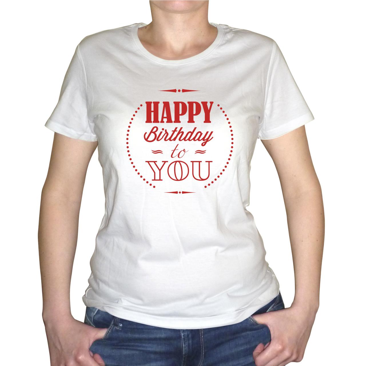 """Женская футболка """"С днем рождения тебя"""""""