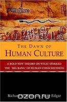 Richard G. Klein The Dawn of Human Culture