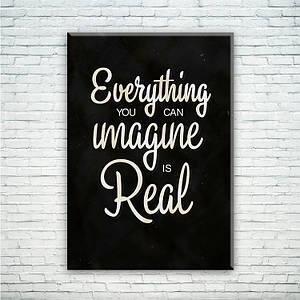 Мотивирующий постер/картина Все, что ты представляешь - реально!