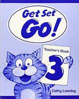 Get Set Go! 3 Teacher's Book