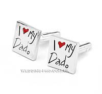 """Запонки """"I love my Dad """" Я люблю папочку"""