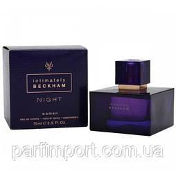 David Beckham Intimatly night woman EDT 75 ml Туалетная вода женская (оригинал подлинник  Испания)