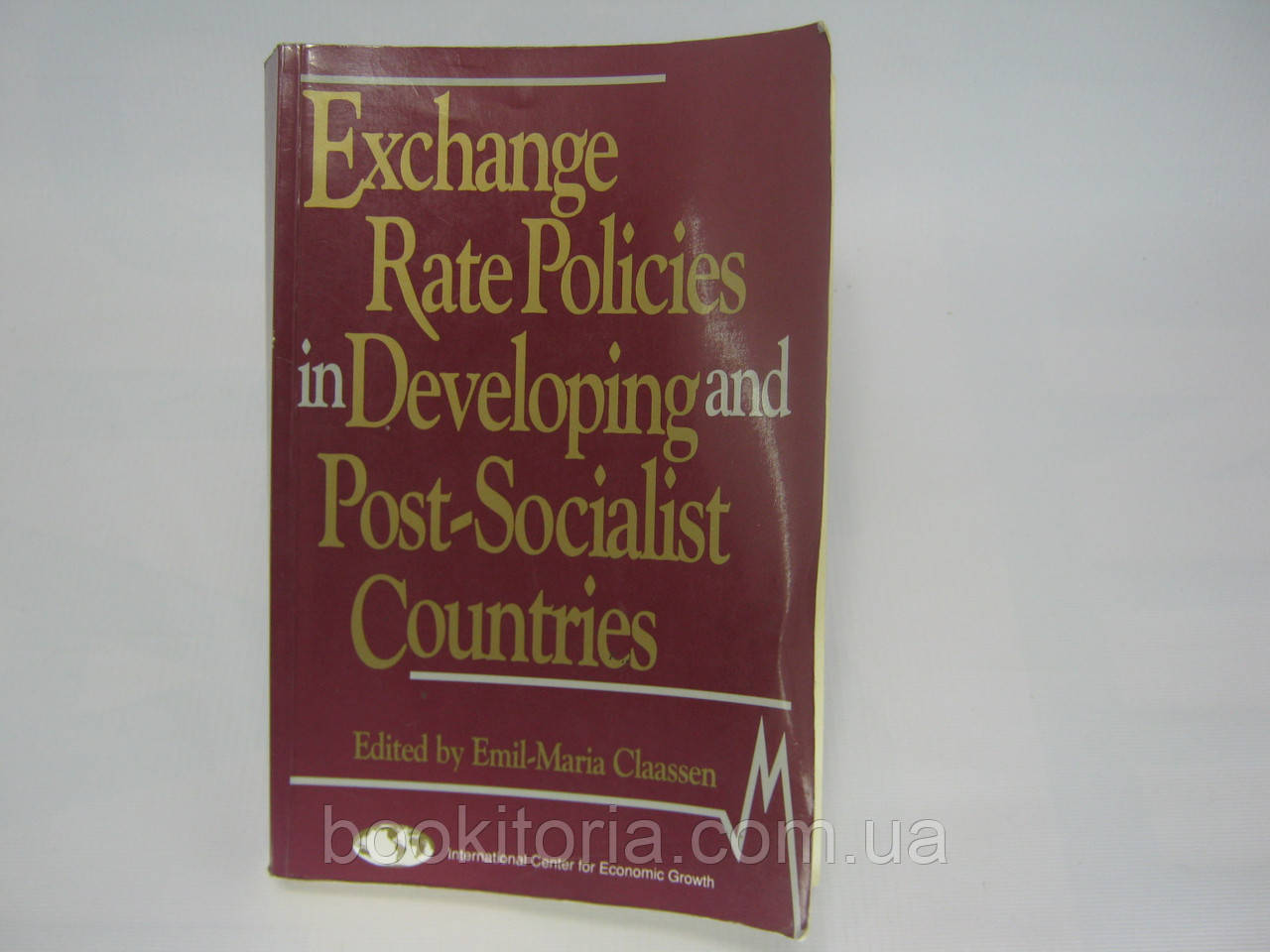 Exchange Rate Policies in Developing and Post-Socialist Countries (б/у).