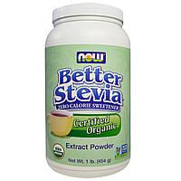 Стевия, Organic, Better Stevia, Now Foods, Нау Фудз, порошок, 454г