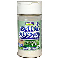 Стевия, Certified Organic, Better Stevia, Now Foods, Нау Фудз, порошок, 28г