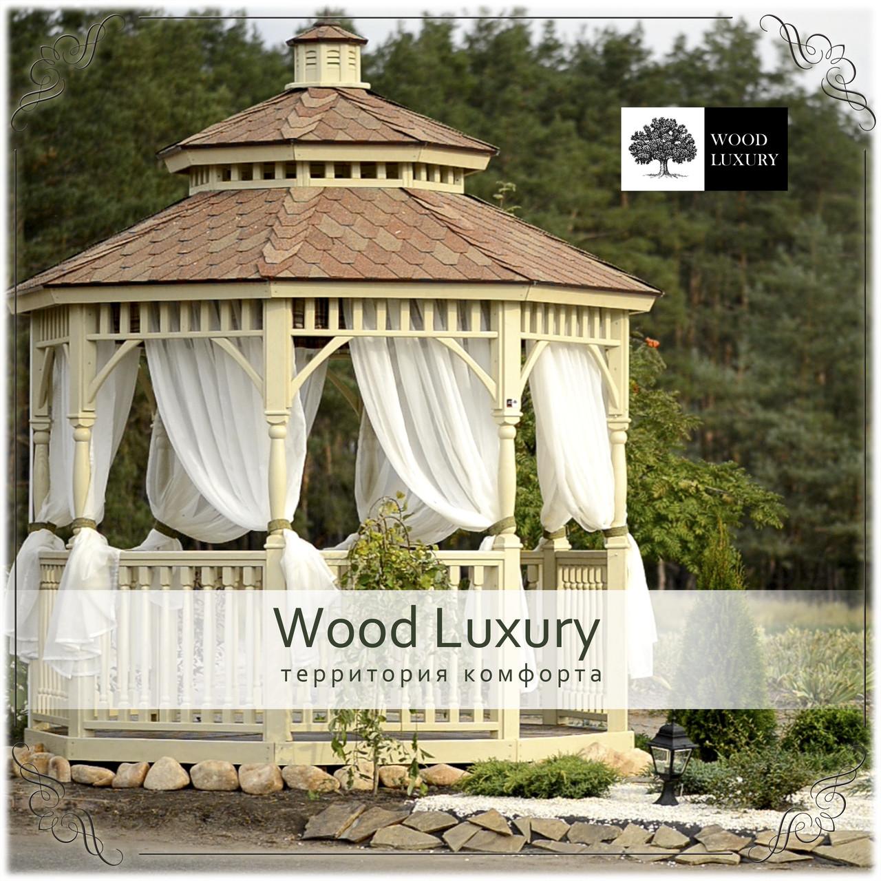 Беседки от производителя. Wanessa. - Wood Luxury в Киеве