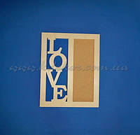 """Рамка для фото  """"LOVE"""" заготовка для декора"""