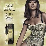 Naomi Campbel Queen of Gold EDT 15ml Туалетная вода женская (оригинал подлинник  Германия), фото 3