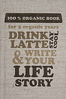 Дневник Пятибук DRINK LATTE&WRITE YOUR LIFE STORY