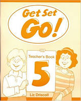 Get Set Go! 5 Teacher's Book (Книга для учителя)
