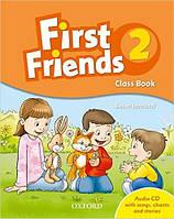 First Friends 2 Class Book with Audio CD (Учебник/рідручник по английскому языку с диском CD)