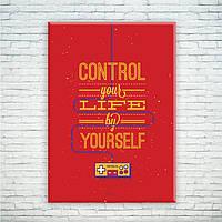 Мотивирующий постер/картина Control your life by yourself