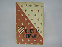 Scott W. Quentin Durward (б/у)., фото 1