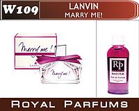 Духи Royal Parfums (рояль парфумс) Lanvin «Marry me» (Ланвин Мэрри ми) 50  мл №109