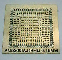 Трафарет BGA AM5200IAJ44HM, AM5100IBJ44HM