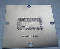 Трафарет BGA CPU-SR170, шар 0,4 мм