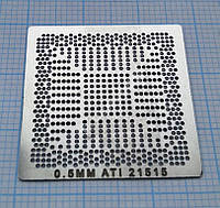 Трафарет BGA ATI 21515, шар 0,5 мм