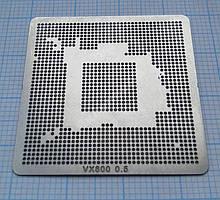 Трафарет BGA VX800, шар 0,5 мм